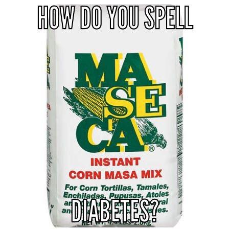 how do you spell diabetes maseca (2)